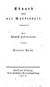 Eduard oder der Maskenball: Band 3