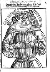 Septiceps Lutherus: vbiq[ue] sibi, suis scriptis, co[n]trari[us], in Visitatione[m] Saxonica[m]