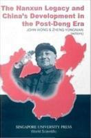 The Nanxun Legacy and China s Development in the Post Deng Era PDF