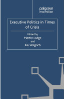Executive Politics in Times of Crisis