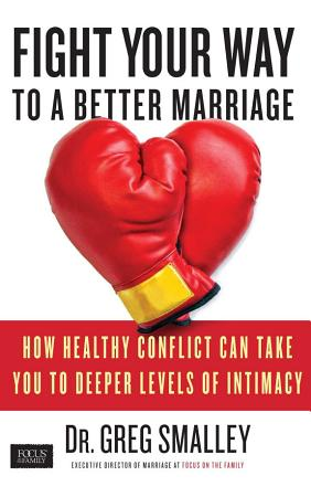 Fight Your Way to a Better Marriage PDF
