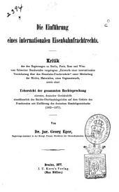 Die Einführung eines internationalen Eisenbahnfrachtrechts