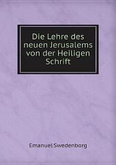 Die Lehre des neuen Jerusalems von der Heiligen Schrift