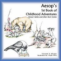 Aesop s 1st Book of Childhood Adventures PDF