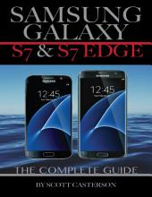Samsung Galaxy S7 & S7 Edge: The Complete Guide