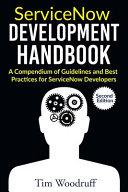 ServiceNow Development Handbook - Second Edition