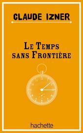 Temps sans frontieres