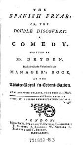 The Spanish Fryar, Or, The Double Discovery: A Comedy