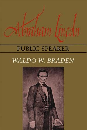 Abraham Lincoln, Public Speaker