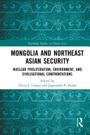 Mongolia and Northeast Asian Security