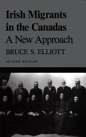 Irish Migrants in the Canadas: A New Approach