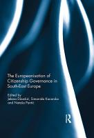 The Europeanisation of Citizenship Governance in South East Europe PDF