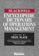The Blackwell Encyclopedia of Management and Encyclopedic Dictionaries  The Blackwell Encyclopedic Dictionary of Operations Management PDF