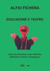 Educazione e Teatro