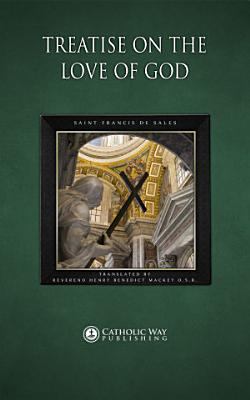 Treatise on the Love of God PDF