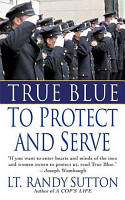 True Blue  To Protect and Serve PDF
