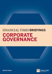 Financial Times Briefing on Corporate Governance: Financial Times Briefing PDF eBk