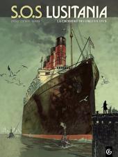 S.O.S Lusitania – tome 1 - La croisière des orgueilleux