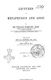Lectures on Metaphysics and Logic by William Hamilton: Lectures on logic. 2, Volume 4