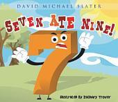 Seven Ate Nine