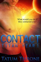Contact: Titan Year 1