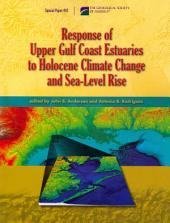 Response of Upper Gulf Coast Estuaries to Holocene Climate Change and Sea-level Rise