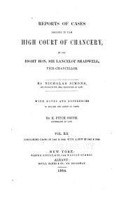 Reports of Cases Decided in the High Court of Chancery: With Notes and References to Both English and American Decisions, Volume 33