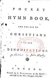 A Pocket Hymn Book for the Use of Christians of All Denominations