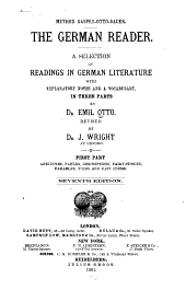 The German Reader: A Selection of Readings in German Literature with Explanatory Notes and a Vocabulary : in Three Parts, Part 1