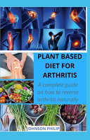 Plant Based Diet for Arthritis