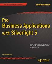 Pro Business Applications with Silverlight 5: Edition 2