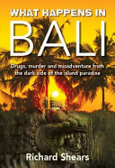 What Happens in Bali Book