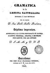 Gramática de la lengua castellana dirigida á las escuelas