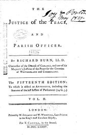 The Justice of the Peace and Parish Officer: Volume 2