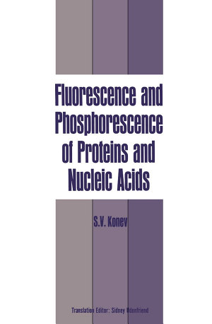 Fluorescence and Phosphorescence of Proteins and Nucleic Acids