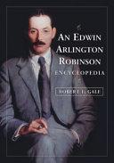 An Edwin Arlington Robinson Encyclopedia PDF
