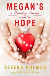 Megan's Hope: A Finding Emma Novella