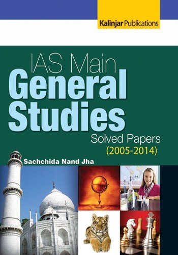 IAS Mains General Studies Solved Papers  2005 2014  PDF