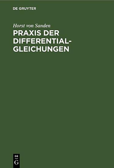 Praxis der Differentialgleichungen PDF