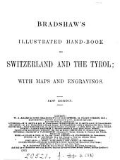 Bradshaw's illustrated hand-book to Switzerland and the Tyrol: Volume 32