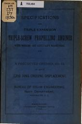 Specifications for Triple-expansion Triple-screw Propelling Engines with Boilers & Auxiliary Machinery for a Protected Cruiser, No. 12, of about 7,350 Tons, Displacement ...