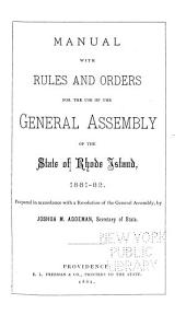 Manual with Rules and Orders for the Use of the General Assembly of the State of Rhode Island