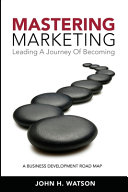 Mastering Marketing
