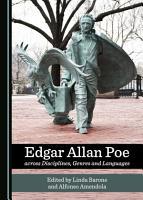 Edgar Allan Poe across Disciplines  Genres and Languages PDF