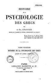 Histoire de la psychologie des Grecs: Volume1