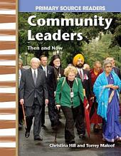 Community Leaders Then and Now