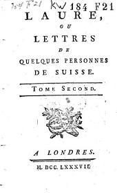 Laure, ou Lettres de quelques personnes de Suisse: Volume2