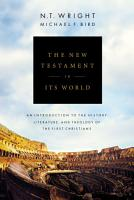 The New Testament in Its World PDF