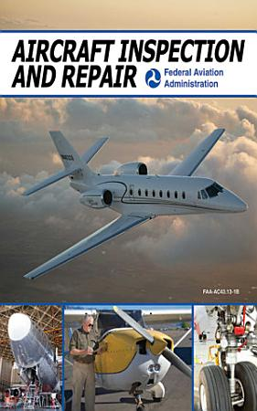 Aircraft Inspection and Repair PDF