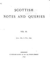 Scottish Notes and Queries: Volume 3